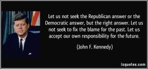 KENNEDY THE ANSWER IS NOT RED OR BLUE